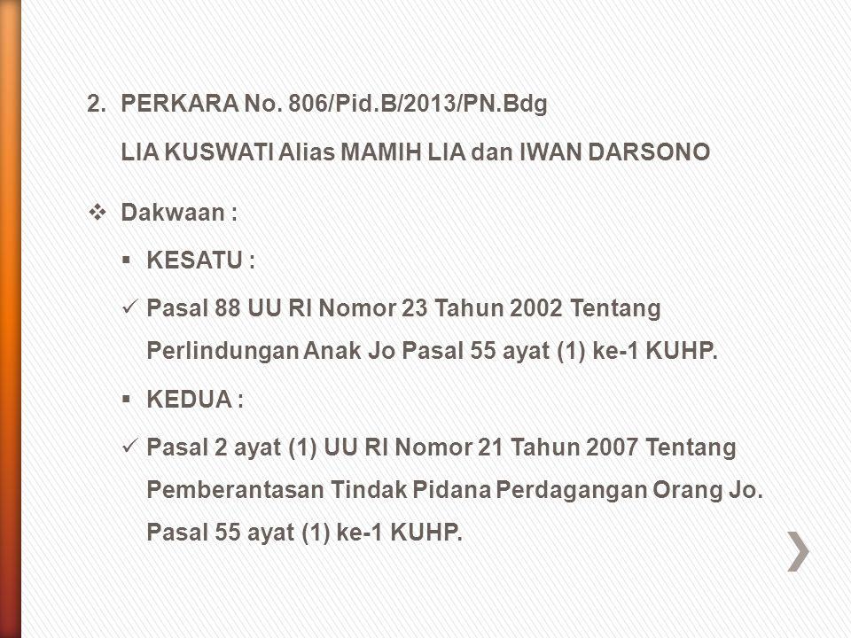 2. PERKARA No. 806/Pid.B/2013/PN.Bdg