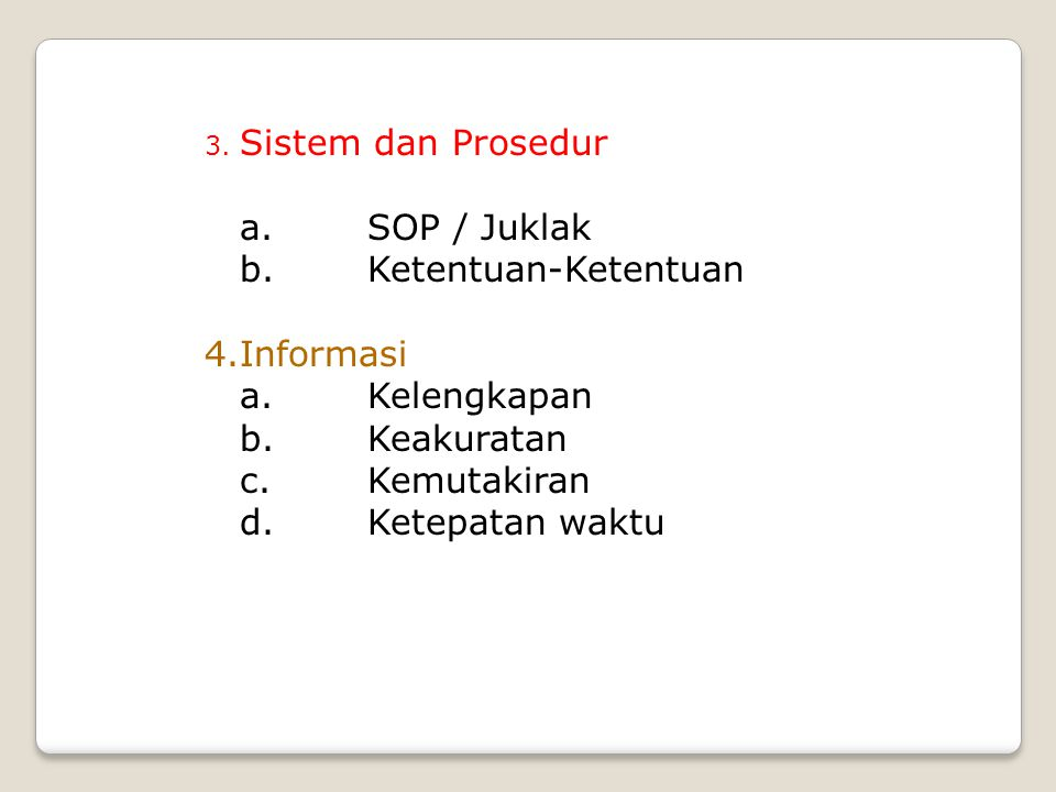 SOP / Juklak Ketentuan-Ketentuan Informasi Kelengkapan Keakuratan