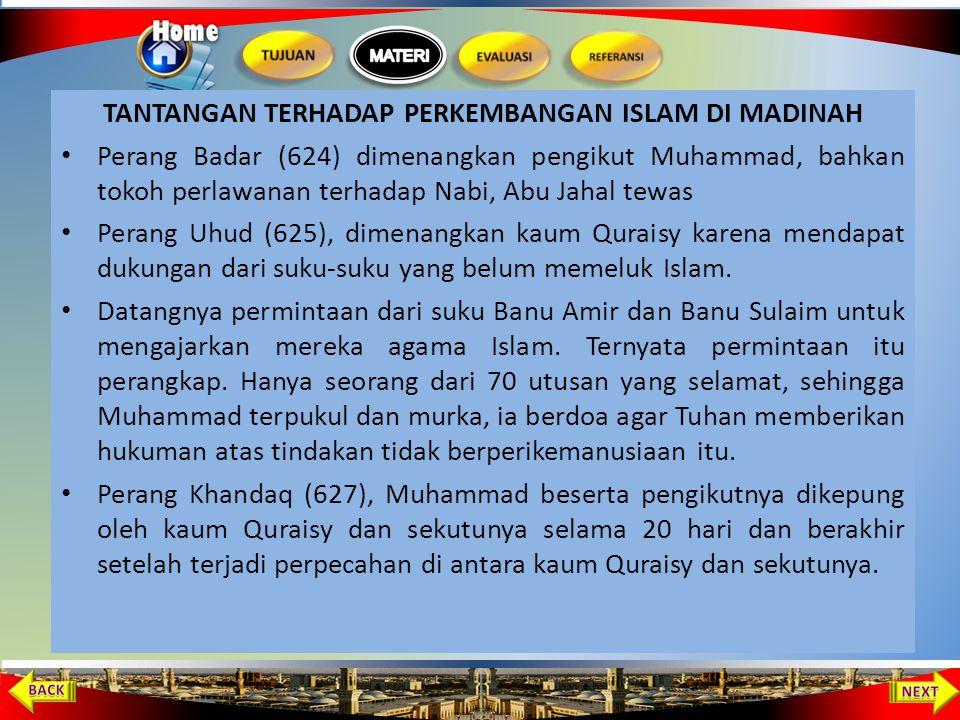 TANTANGAN TERHADAP PERKEMBANGAN ISLAM DI MADINAH