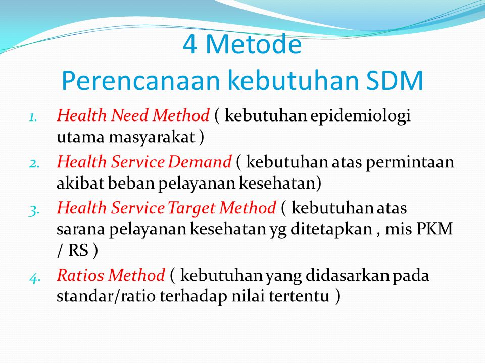4 Metode Perencanaan kebutuhan SDM
