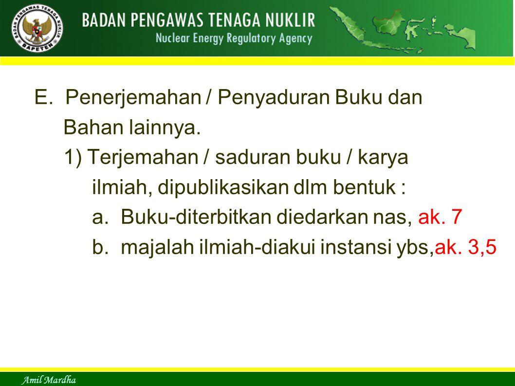 E. Penerjemahan / Penyaduran Buku dan Bahan lainnya.