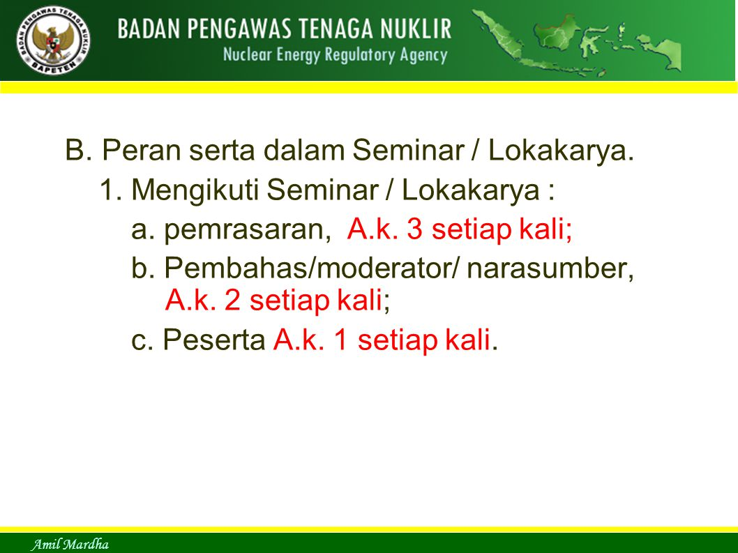 B. Peran serta dalam Seminar / Lokakarya.