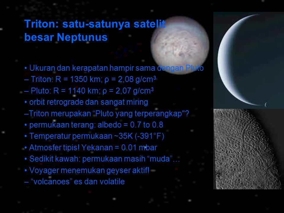 Triton: satu-satunya satelit besar Neptunus