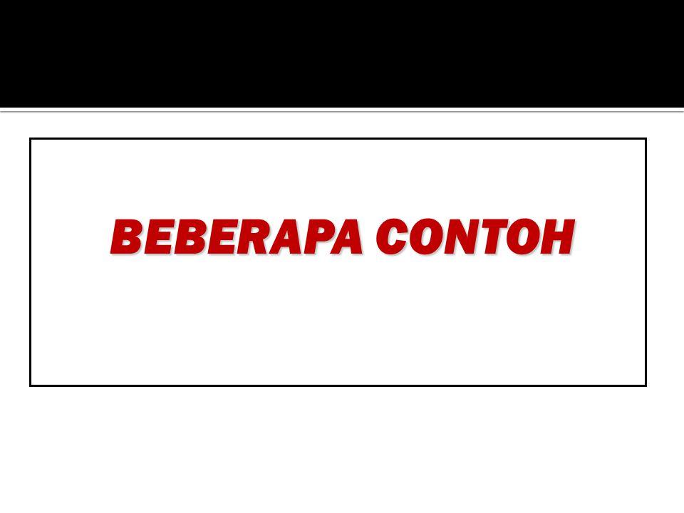 BEBERAPA CONTOH