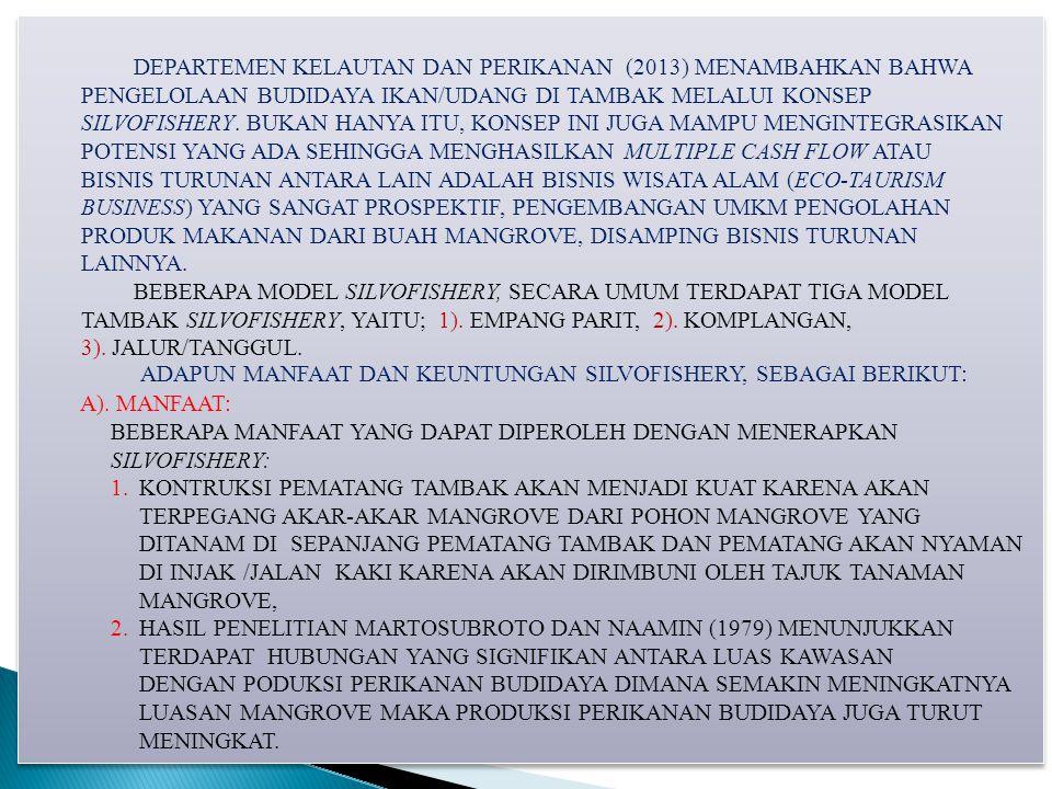 DEPARTEMEN KELAUTAN DAN PERIKANAN (2013) MENAMBAHKAN BAHWA