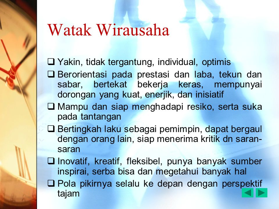Watak Wirausaha Yakin, tidak tergantung, individual, optimis
