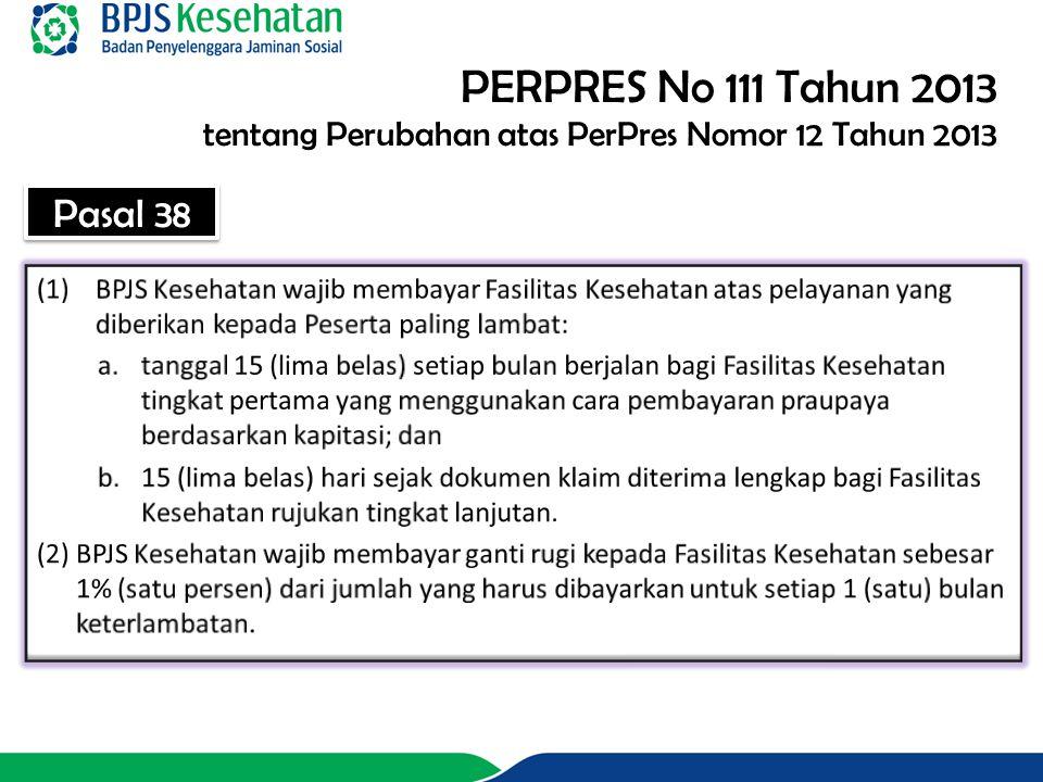 PERPRES No 111 Tahun 2013 tentang Perubahan atas PerPres Nomor 12 Tahun 2013