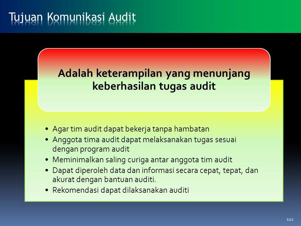 Adalah keterampilan yang menunjang keberhasilan tugas audit