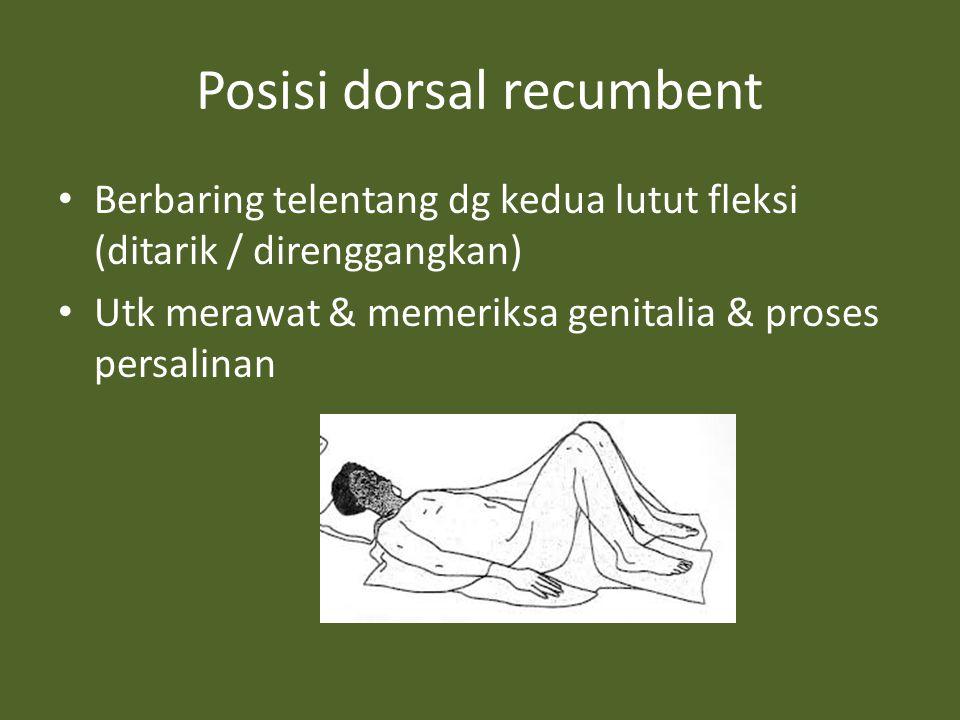 Posisi dorsal recumbent