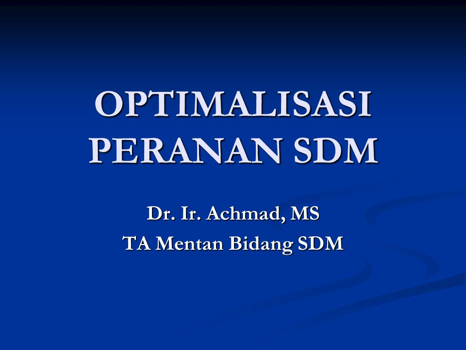 OPTIMALISASI PERANAN SDM