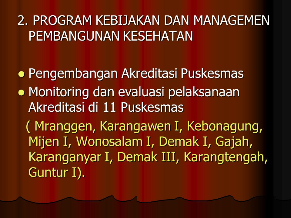 2. PROGRAM KEBIJAKAN DAN MANAGEMEN PEMBANGUNAN KESEHATAN