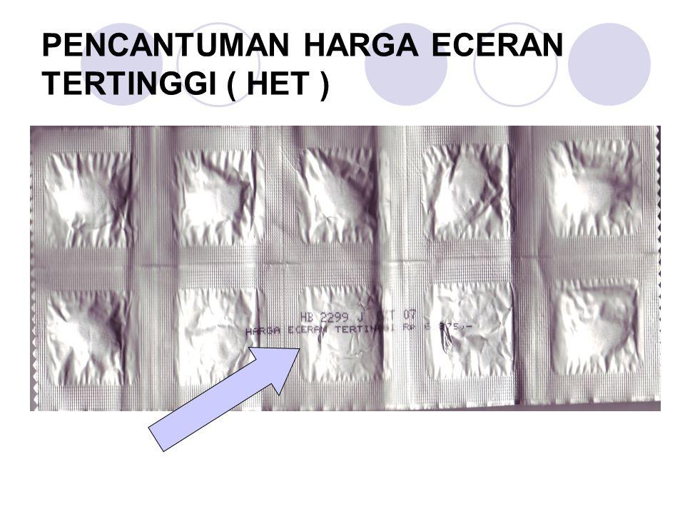 PENCANTUMAN HARGA ECERAN TERTINGGI ( HET )