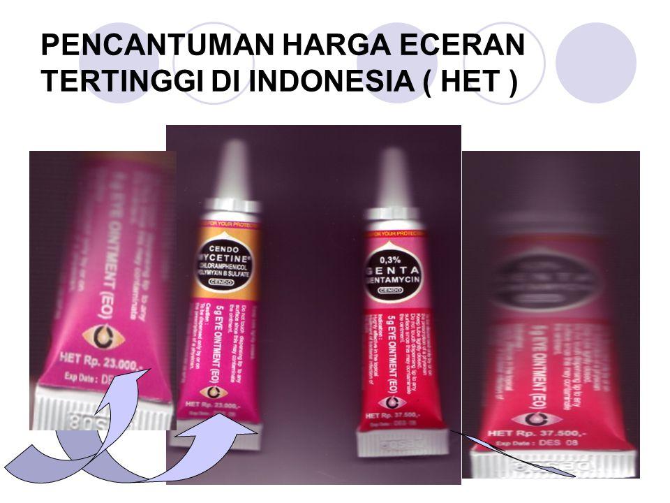 PENCANTUMAN HARGA ECERAN TERTINGGI DI INDONESIA ( HET )
