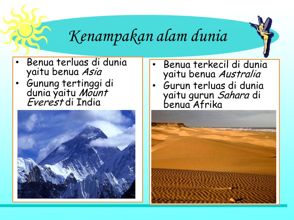 Kenampakan alam dunia Benua terluas di dunia yaitu benua Asia