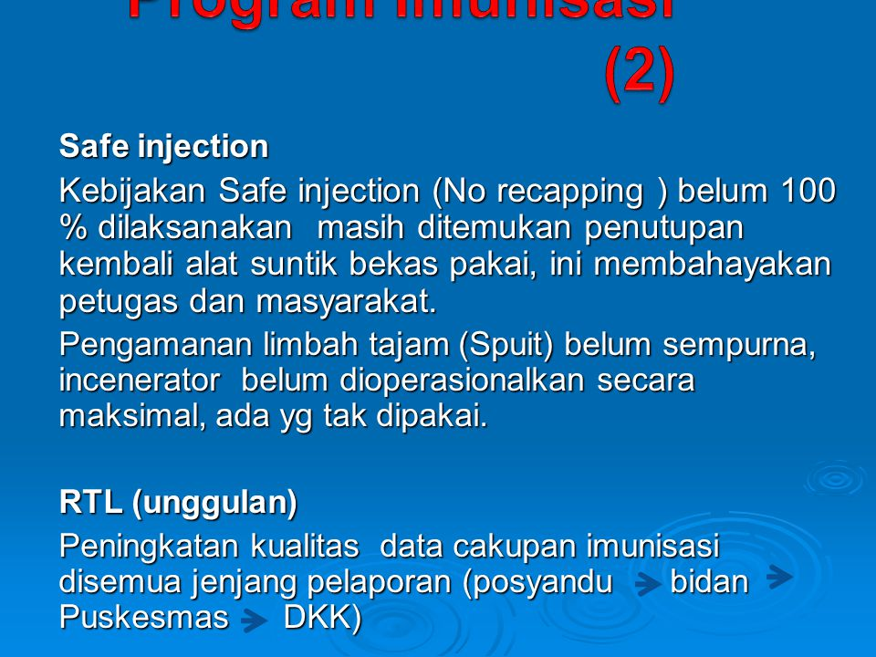 Program Imunisasi (2) Safe injection.