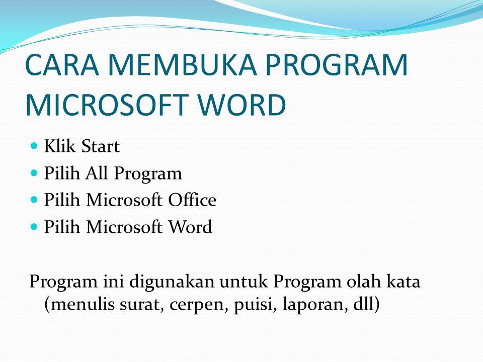 CARA MEMBUKA PROGRAM MICROSOFT WORD