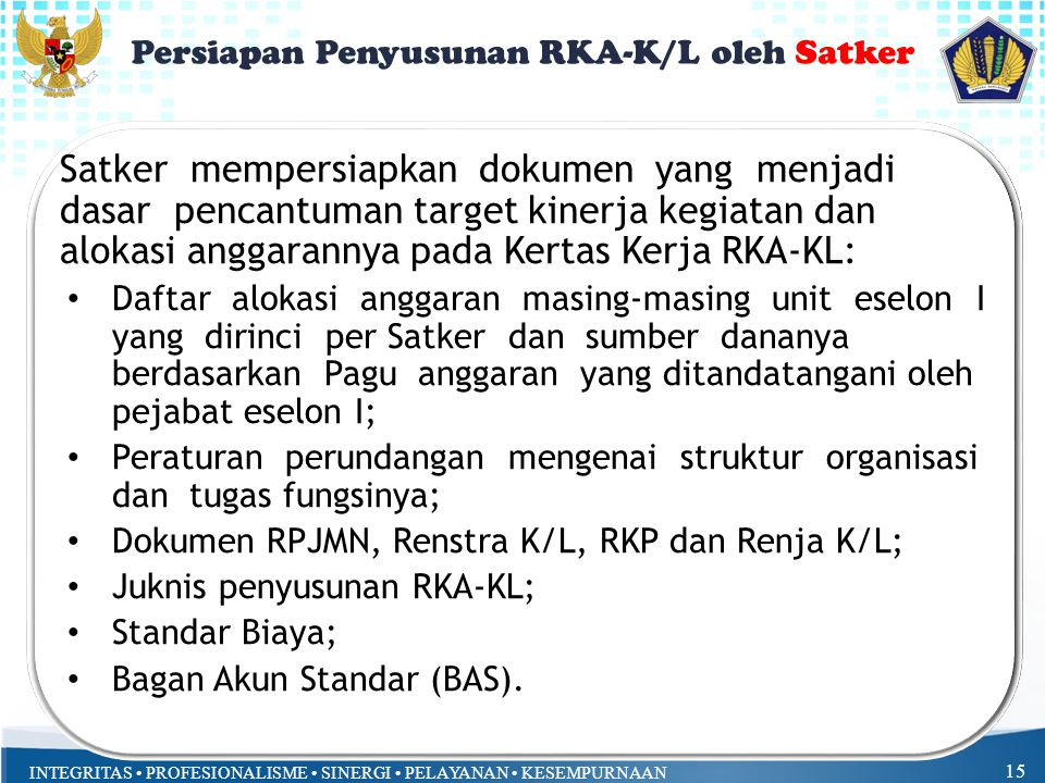 Persiapan Penyusunan RKA-K/L oleh Satker
