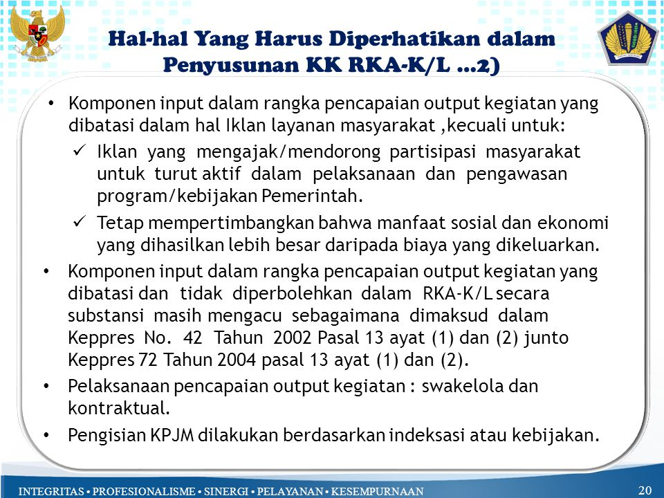 Hal-hal Yang Harus Diperhatikan dalam Penyusunan KK RKA-K/L …2)
