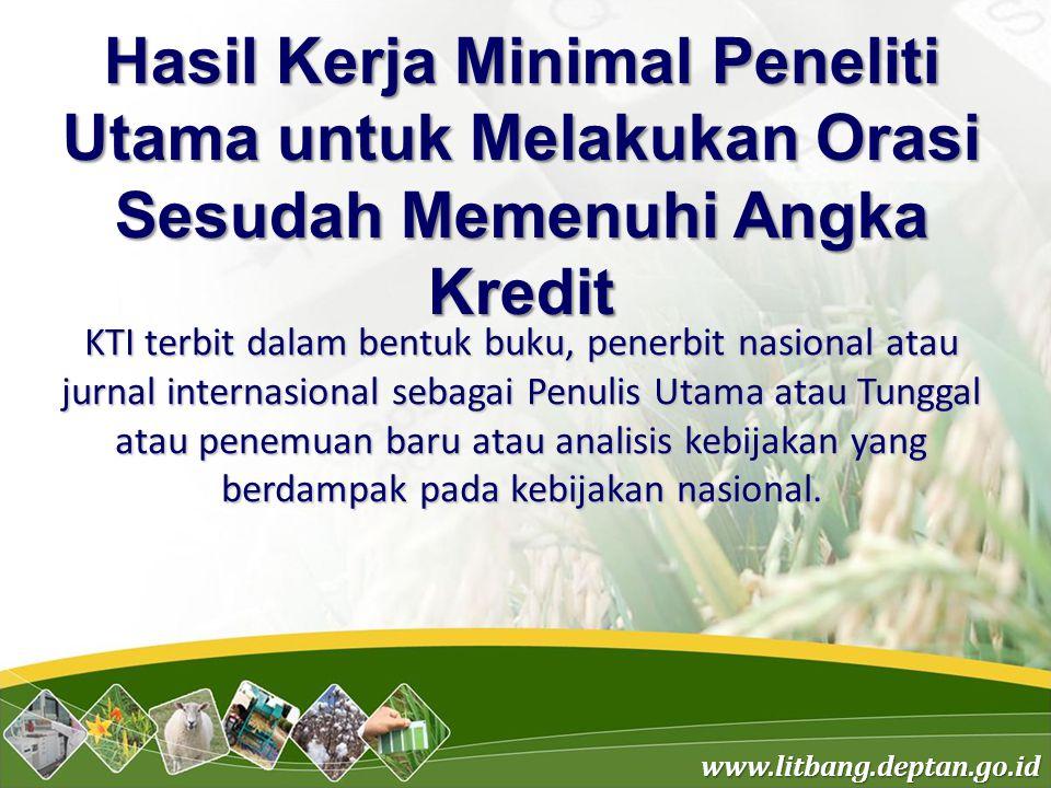 Hasil Kerja Minimal Peneliti Utama untuk Melakukan Orasi Sesudah Memenuhi Angka Kredit