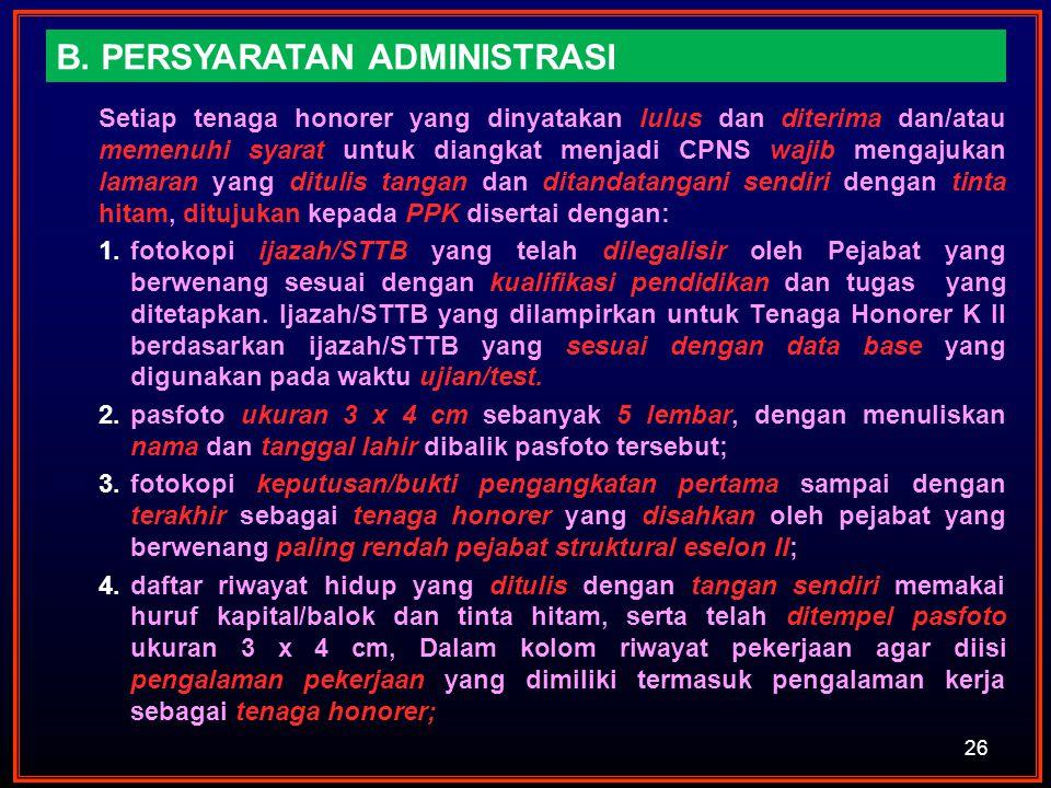 B. PERSYARATAN ADMINISTRASI