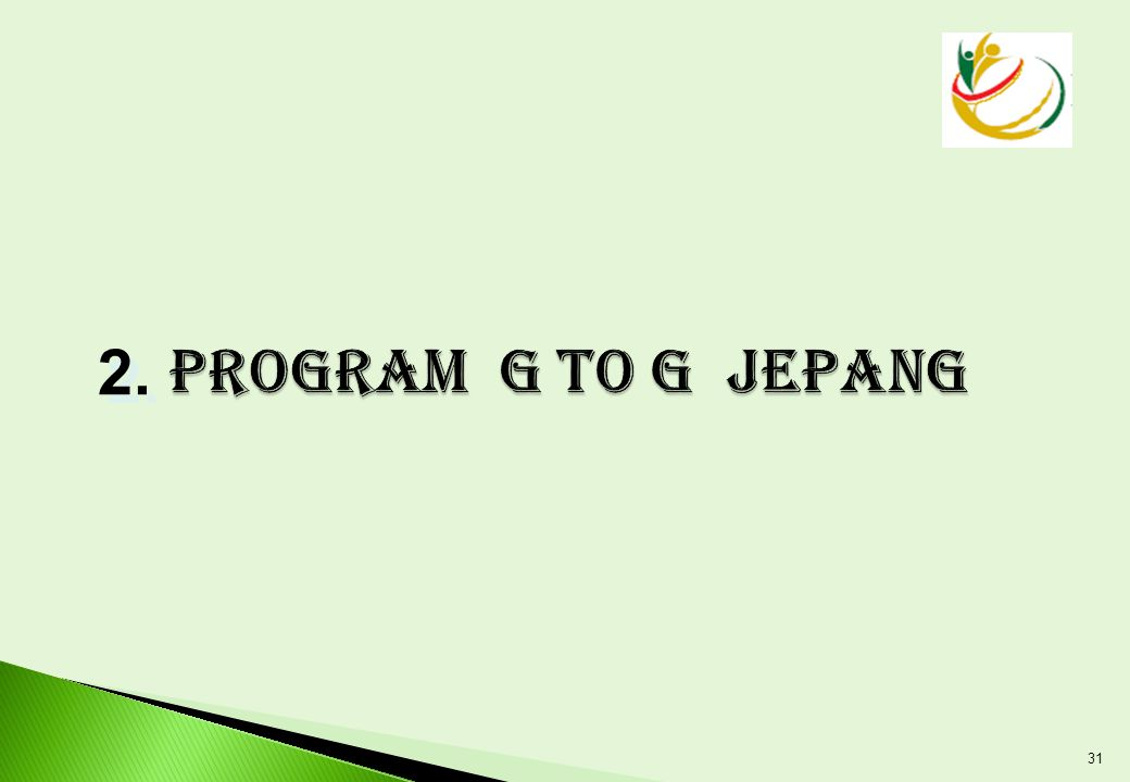 Program G to G JEPANG 2.