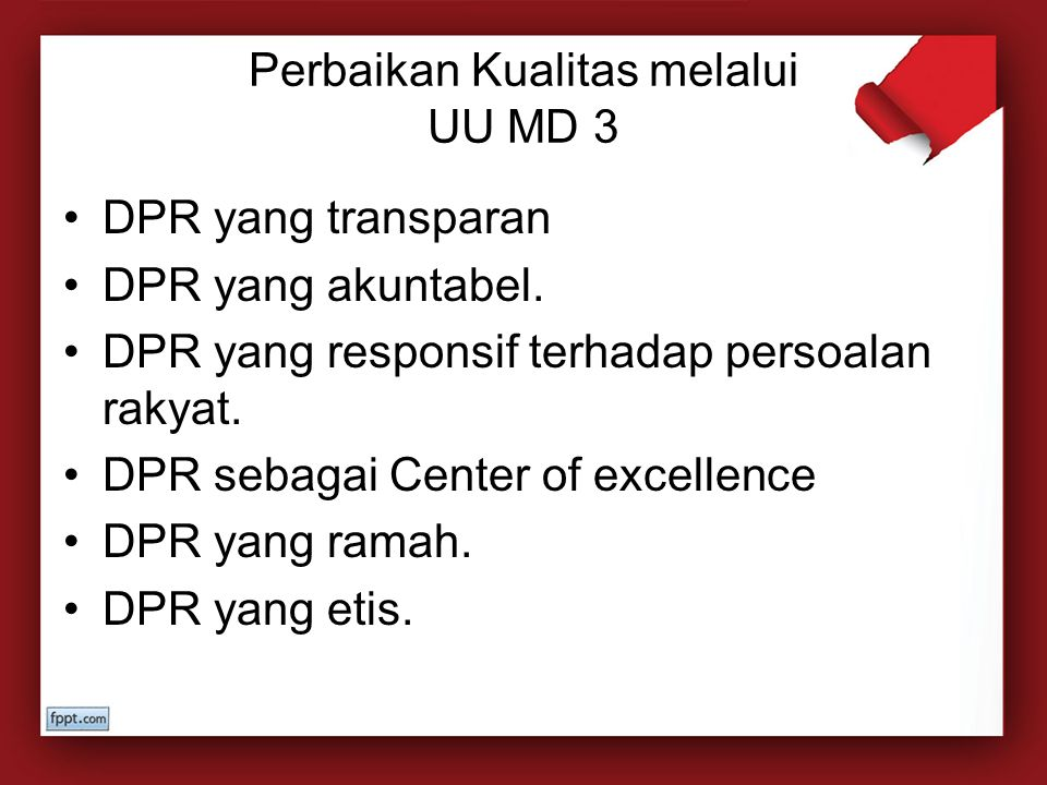 Perbaikan Kualitas melalui UU MD 3