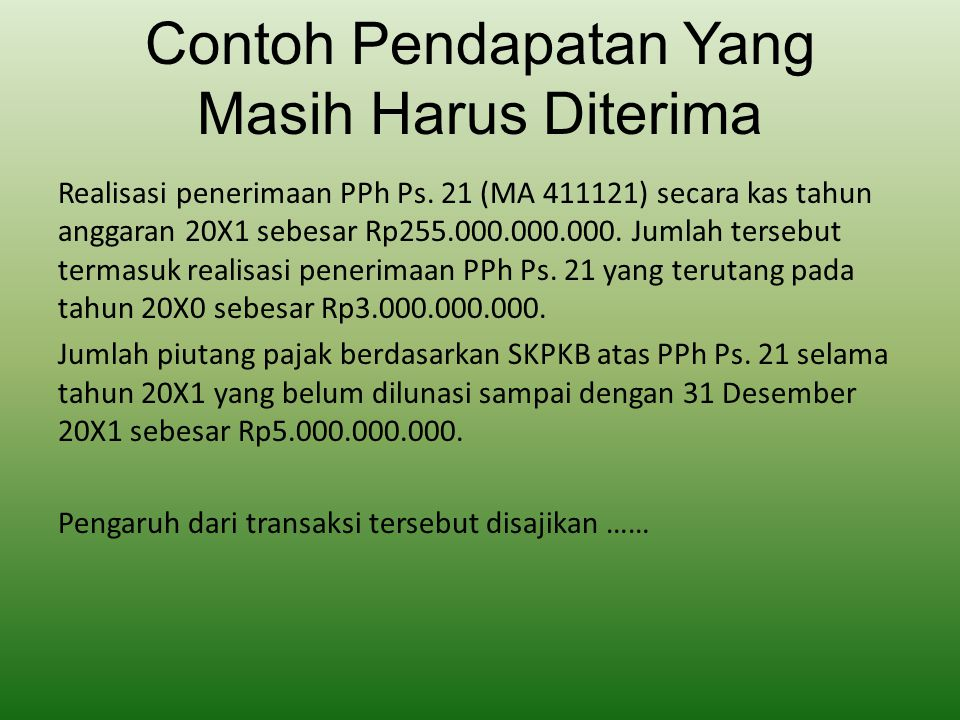Contoh Pendapatan Yang Masih Harus Diterima