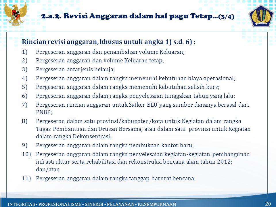2.a.2. Revisi Anggaran dalam hal pagu Tetap…(3/4)
