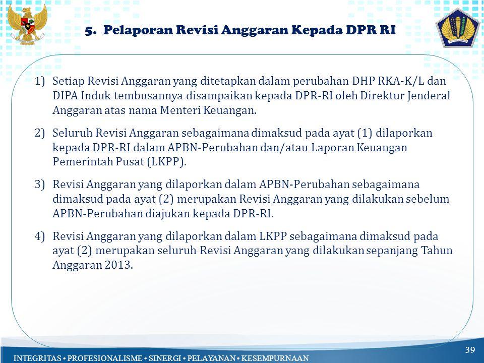5. Pelaporan Revisi Anggaran Kepada DPR RI