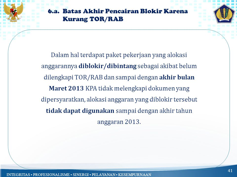 6.a. Batas Akhir Pencairan Blokir Karena Kurang TOR/RAB