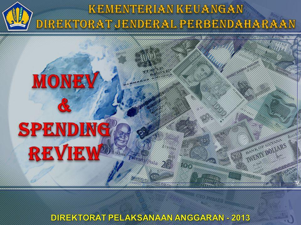 MONEV & SPENDING REVIEW