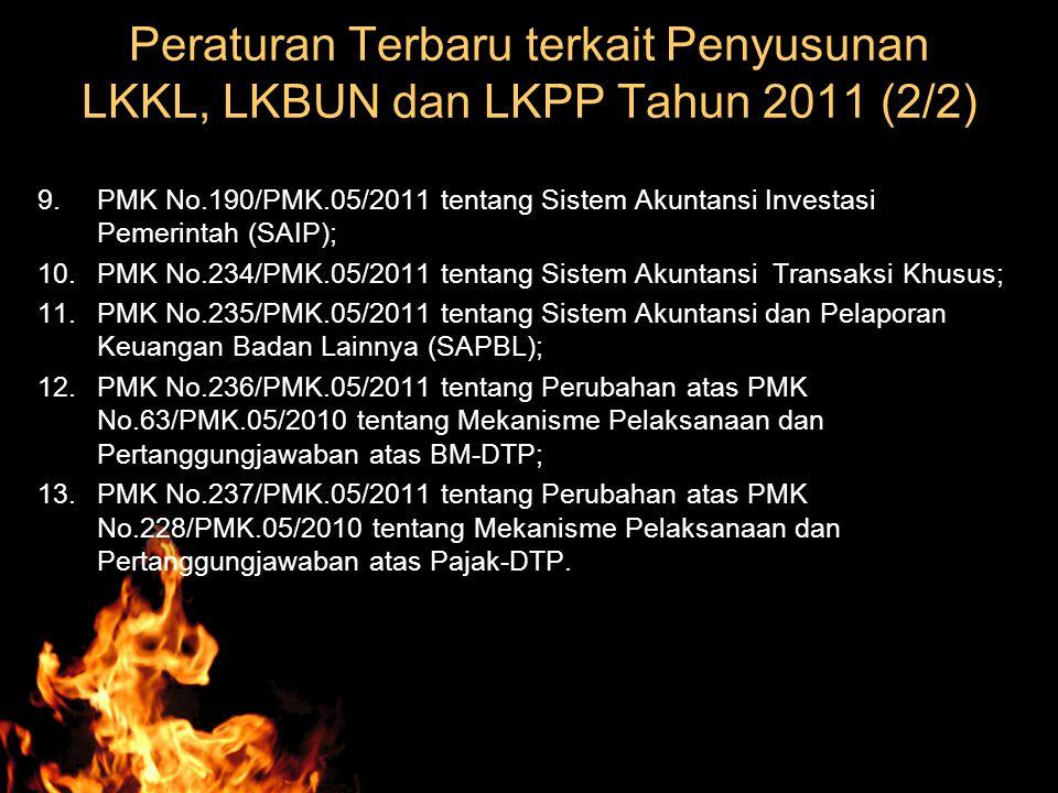 Peraturan Terbaru terkait Penyusunan LKKL, LKBUN dan LKPP Tahun 2011 (2/2)