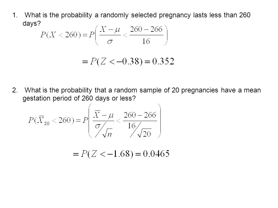 What is the probability a randomly selected pregnancy lasts less than 260 days