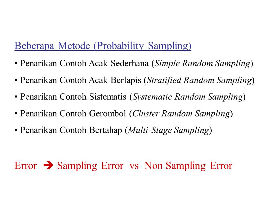 Beberapa Metode (Probability Sampling)