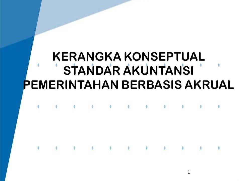KERANGKA KONSEPTUAL STANDAR AKUNTANSI PEMERINTAHAN BERBASIS AKRUAL