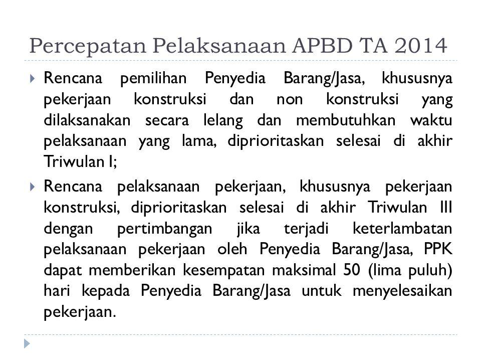 Percepatan Pelaksanaan APBD TA 2014