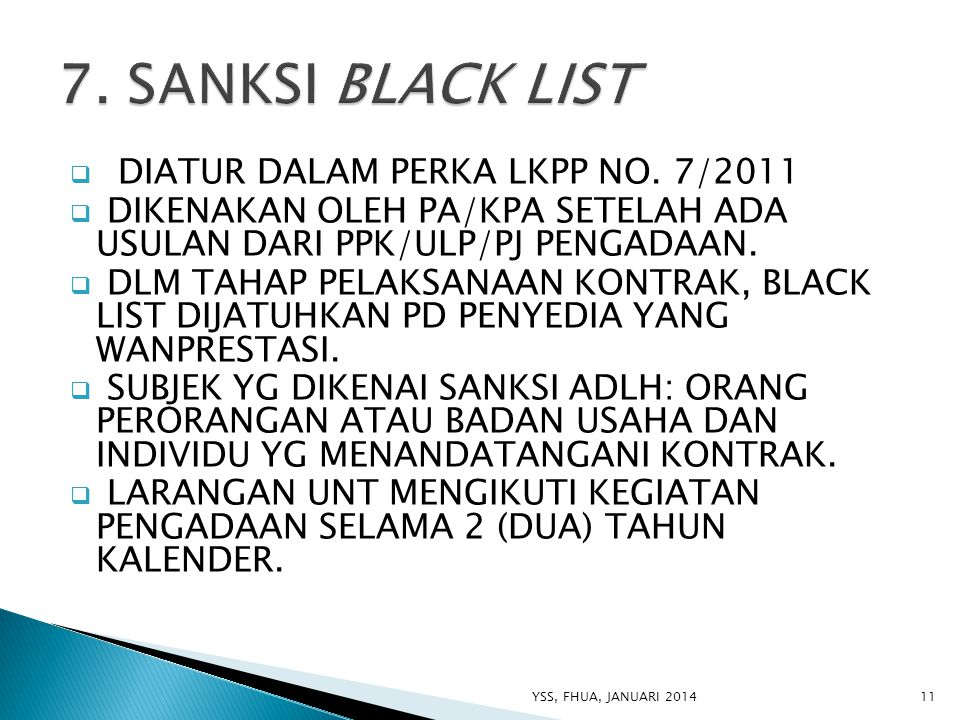 7. SANKSI BLACK LIST DIATUR DALAM PERKA LKPP NO. 7/2011