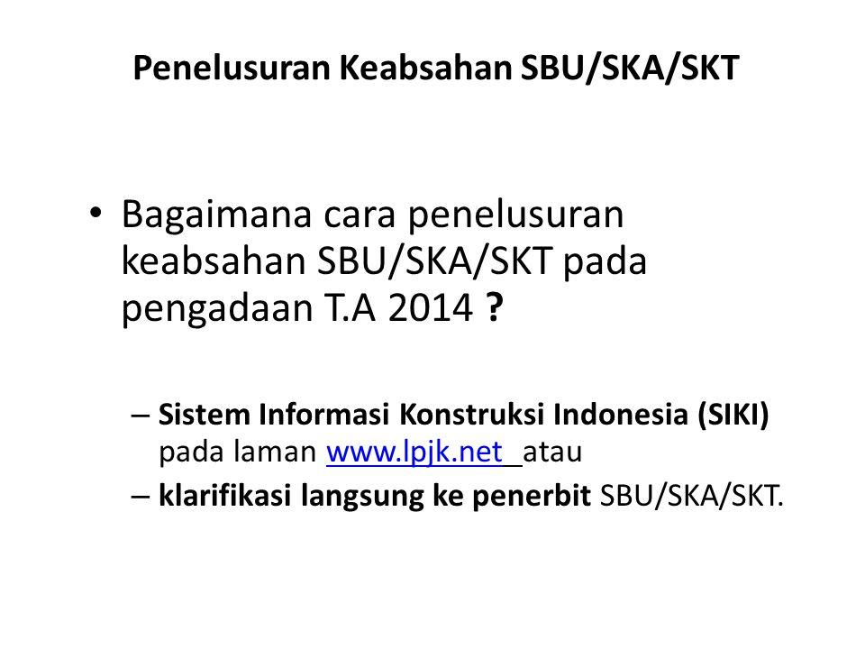 Penelusuran Keabsahan SBU/SKA/SKT