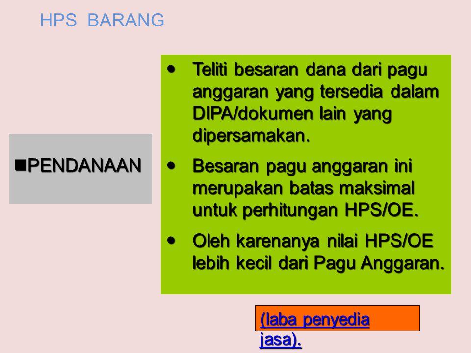 5. Prosedur Penyusunan HPS/OE atas Pekerjaan Barang/Jasa Lainnya