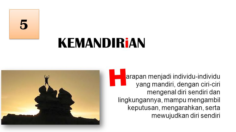 5 KEMANDIRiAN. H.