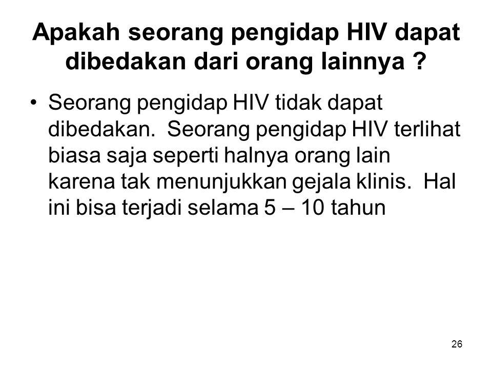 Apakah seorang pengidap HIV dapat dibedakan dari orang lainnya