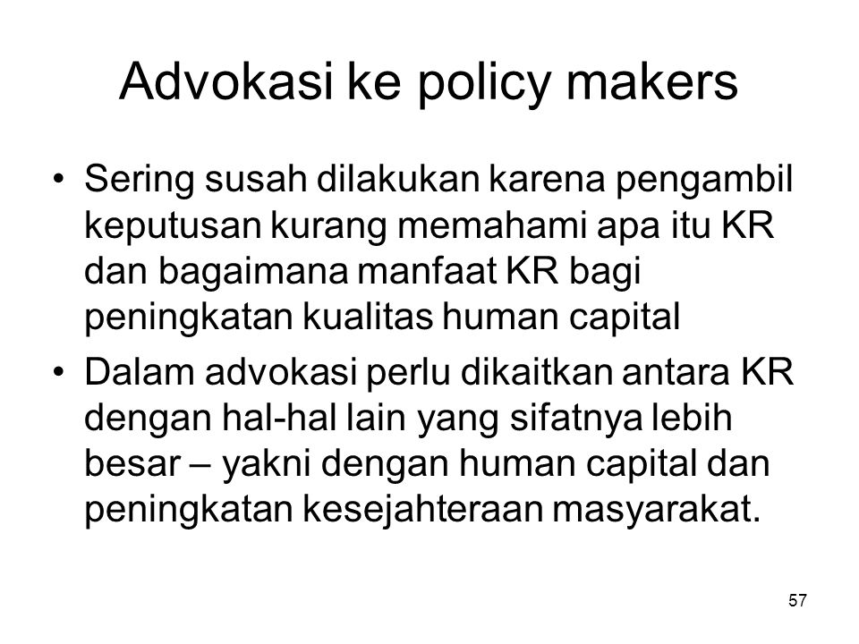 Advokasi ke policy makers