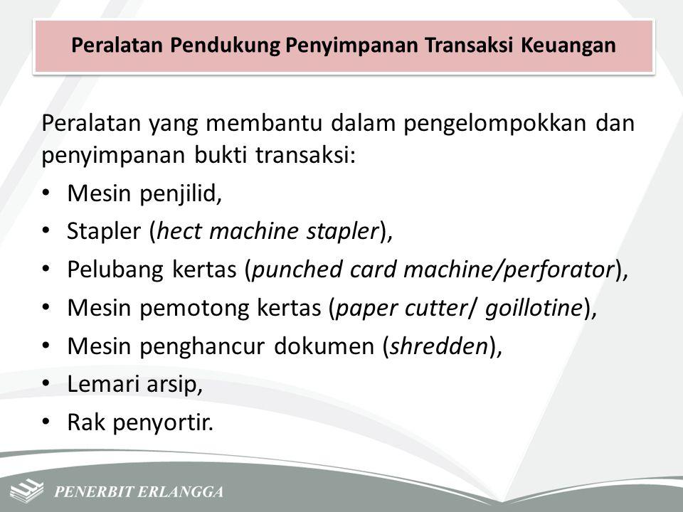 Peralatan Pendukung Penyimpanan Transaksi Keuangan