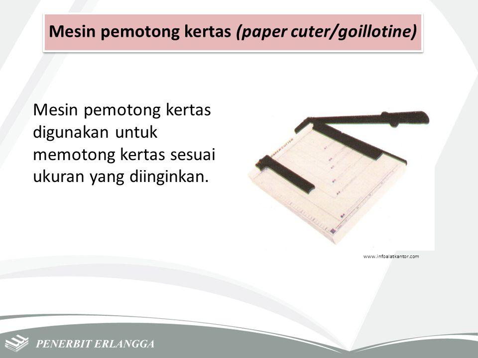 Mesin pemotong kertas (paper cuter/goillotine)