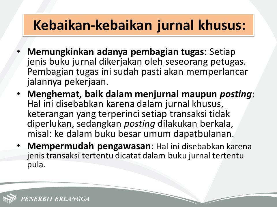 Kebaikan-kebaikan jurnal khusus: