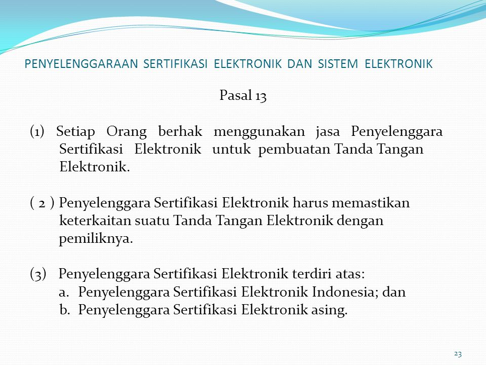 PENYELENGGARAAN SERTIFIKASI ELEKTRONIK DAN SISTEM ELEKTRONIK