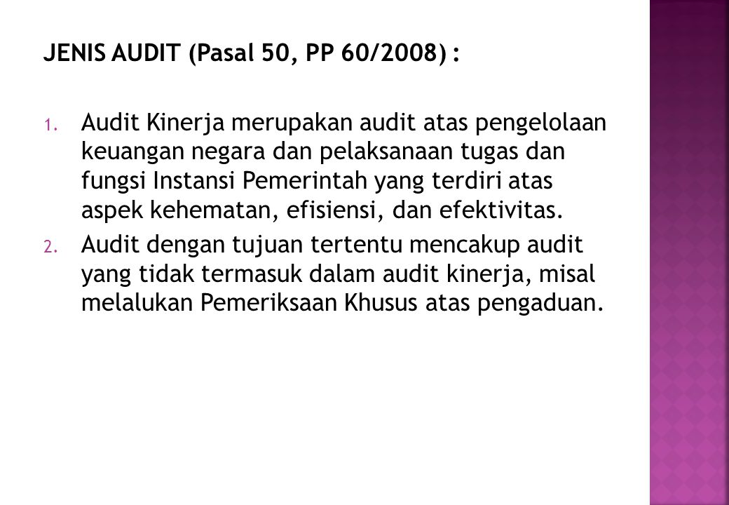 JENIS AUDIT (Pasal 50, PP 60/2008) :