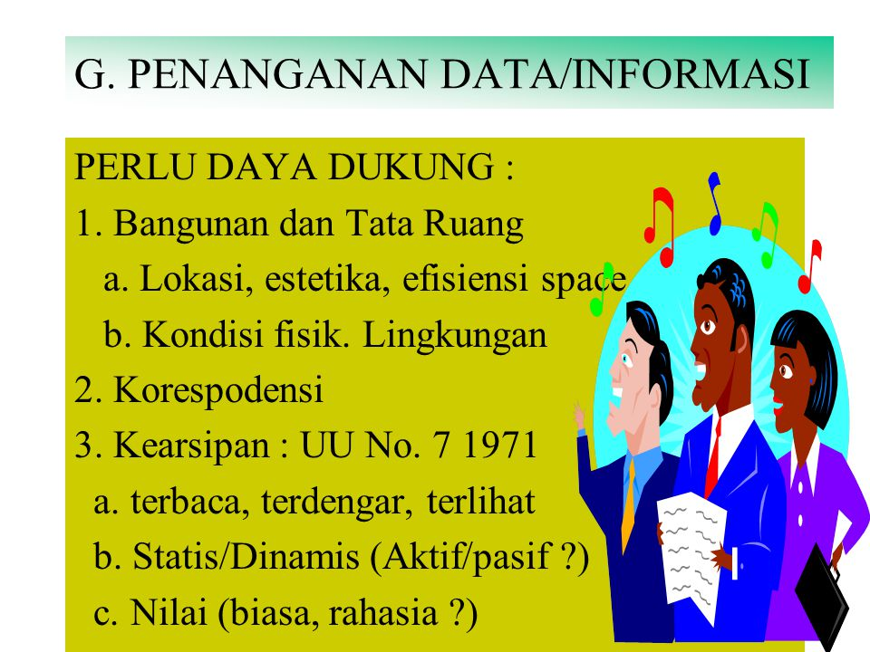 G. PENANGANAN DATA/INFORMASI