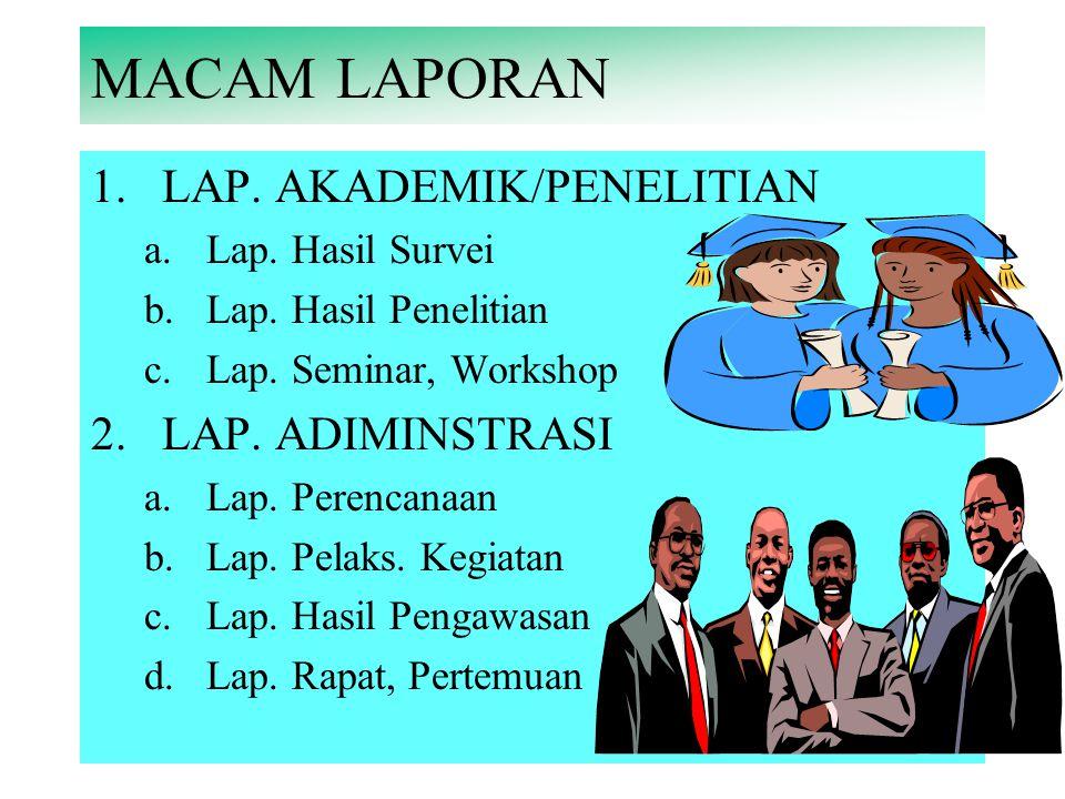 MACAM LAPORAN LAP. AKADEMIK/PENELITIAN LAP. ADIMINSTRASI