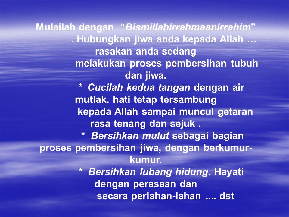 Mulailah dengan Bismillahirrahmaanirrahim